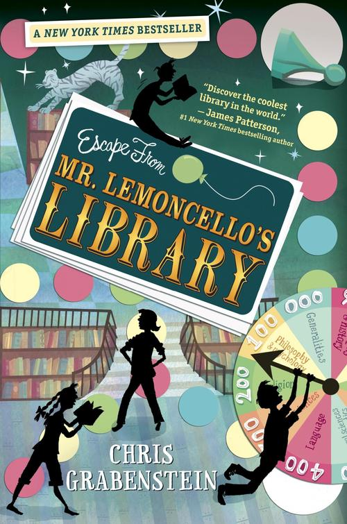 ESCAPE FROM MR. LEMONCELLO'S LIBRARY ​Written by Chris Grabenstein Published by Random House Books for Young Readers, 2013