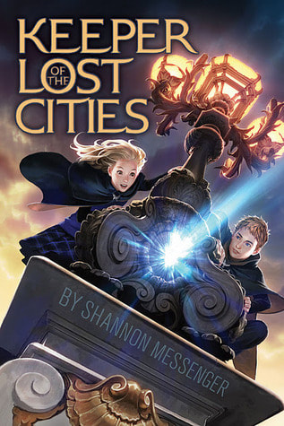 KEEPER OF THE LOST CITIES Written by Shannon Messenger  Published by Aladdin Books, 2012